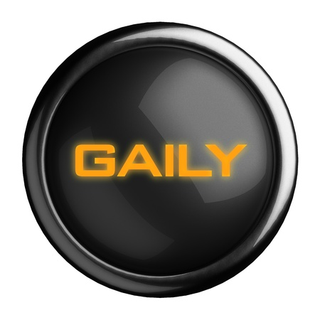 gaily: Word on black button