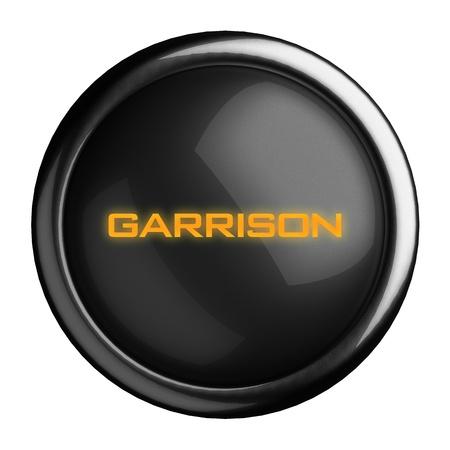 garrison: Word on black button