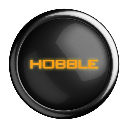 hobble: Word on black button