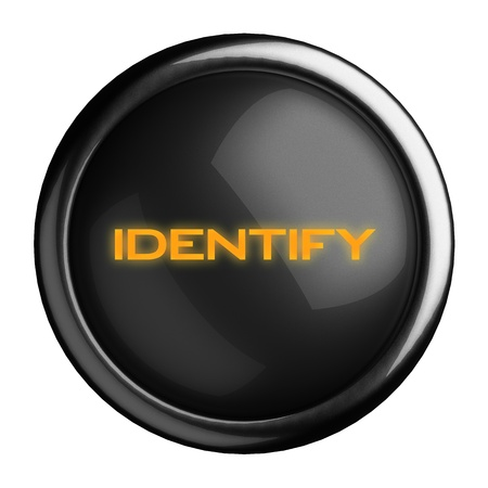 identify: Word on black button