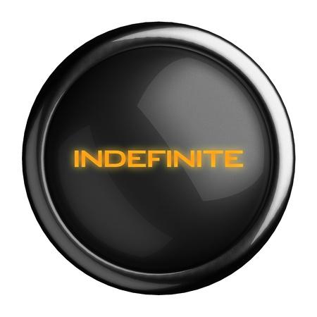 indefinite: Word on black button