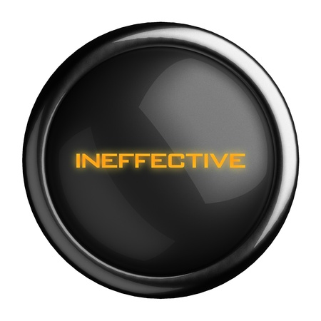 ineffective: Word on black button