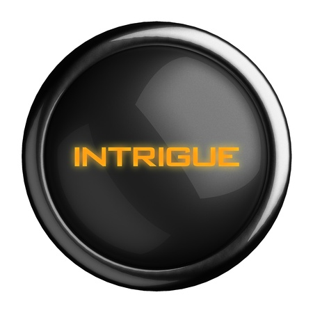 intrigue: Word on black button