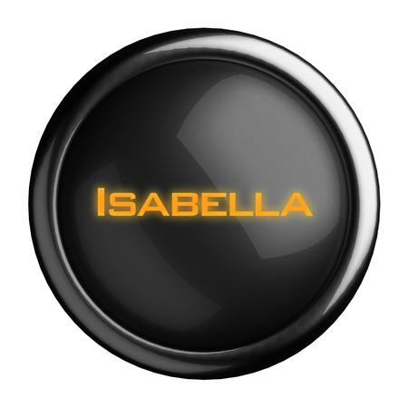 isabella: Word on black button