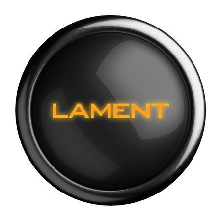 lament: Word on black button