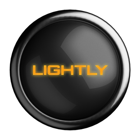 lightly: Word on black button