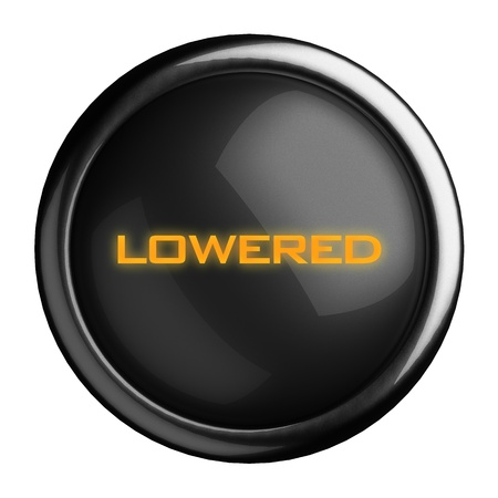 lowered: Word on black button