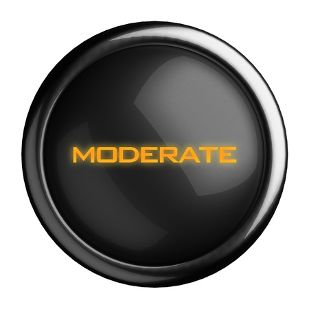 moderate: Word on black button