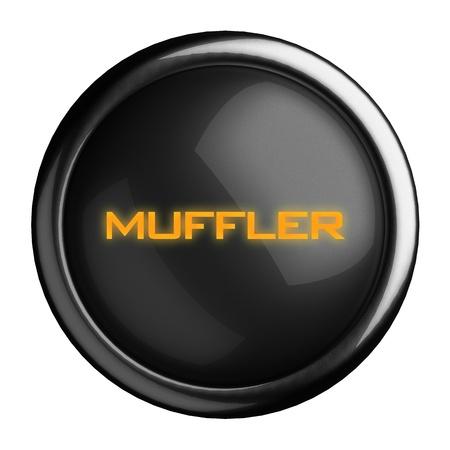 muffler: Word on black button