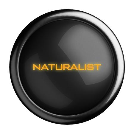 naturalist: Word on black button