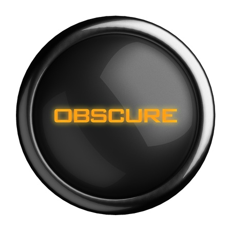 obscure: Word on black button