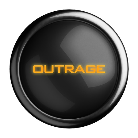 outrage: Word on black button