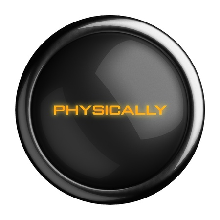 physically: Word on black button