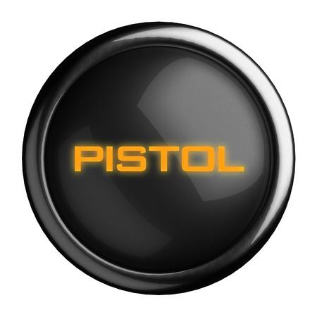 futuristic pistol: Word on black button