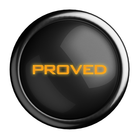 proved: Word on black button