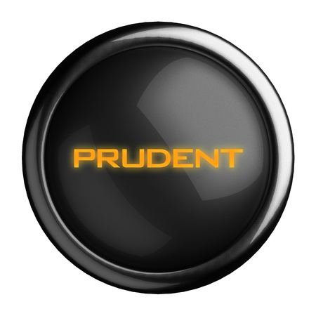 prudent: Word on black button