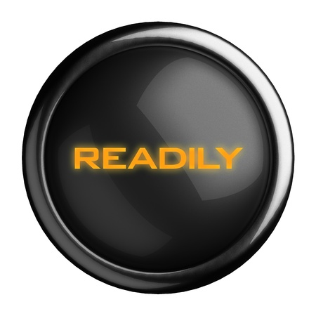 readily: Word on black button