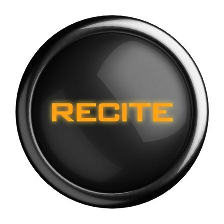 recite: Word on black button