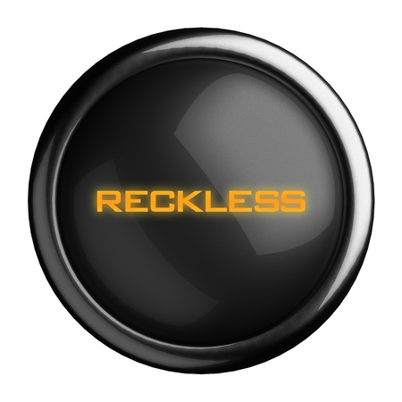 reckless: Word on black button
