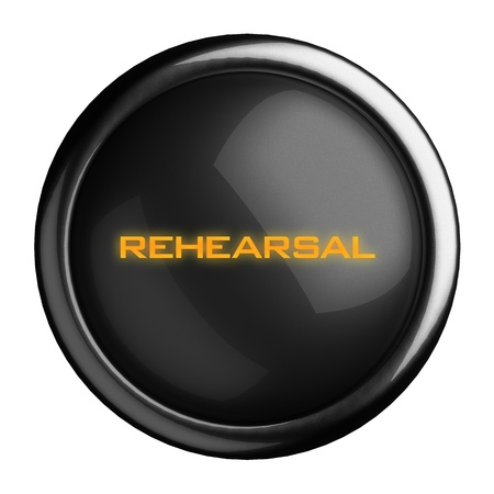 rehearsal: Word on black button