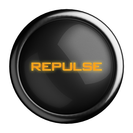 repulse: Word on black button