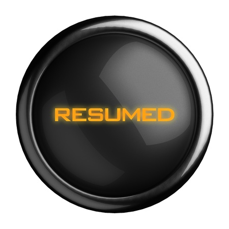 resumed: Word on black button