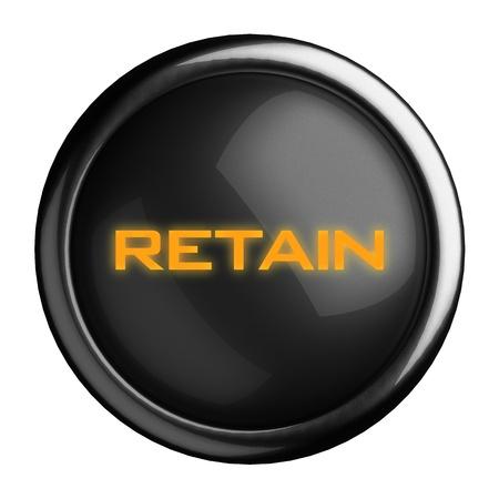 retain: Word on black button