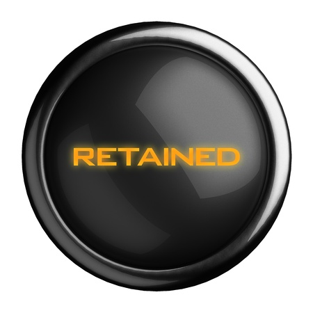 retained: Word on black button