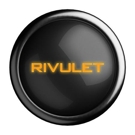 rivulet: Word on black button