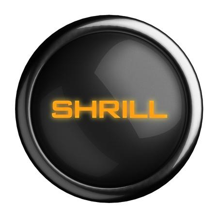 shrill: Word on black button