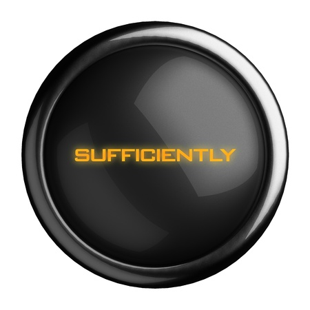 sufficiently: Word on black button