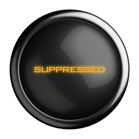 suppressed: Word on black button