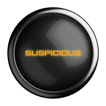 suspicious: Word on black button