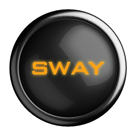 sway: Word on black button