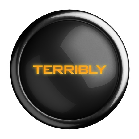 terribly: Word on black button