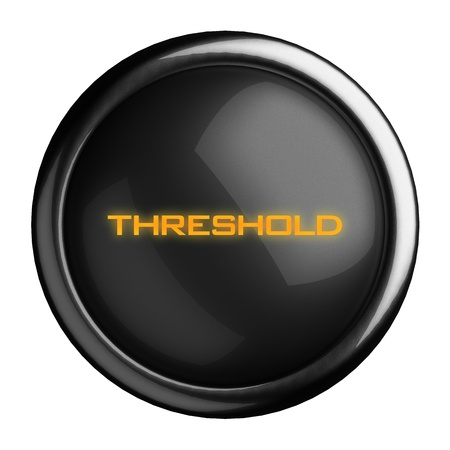 threshold: Word on black button