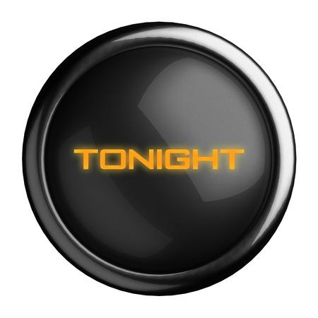 tonight: Word on black button