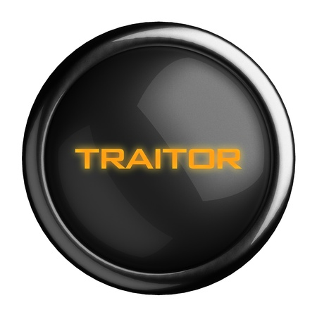 traitor: Word on black button
