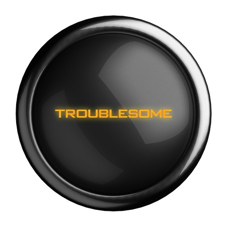 troublesome: Word on black button