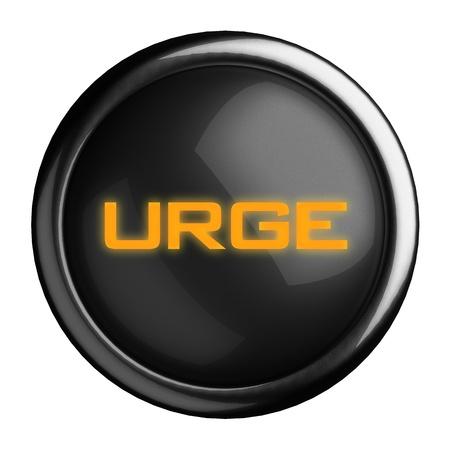 urge: Word on black button