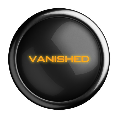 vanished: Word on black button