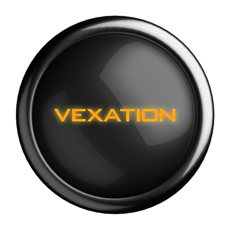 vexation: Word on black button