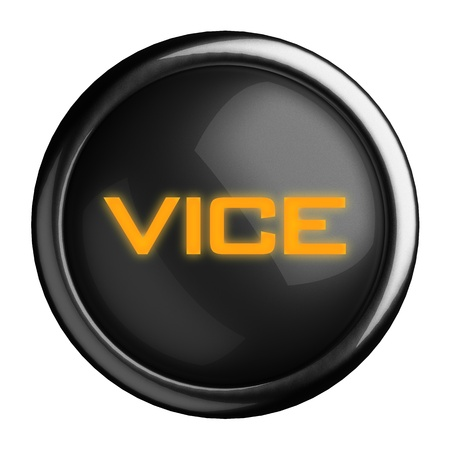 vice: Word on black button