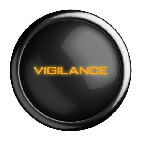 symbol vigilance: Word on black button
