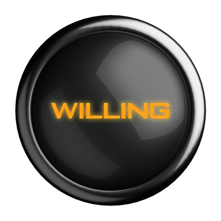 willing: Word on black button