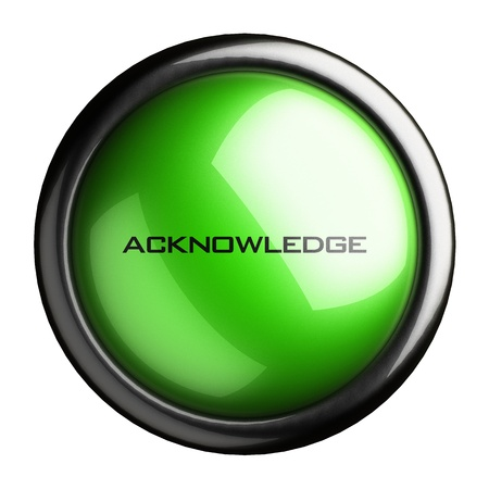acknowledge: Word on the button