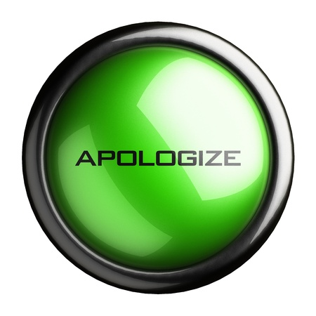 apologize: Word on the button