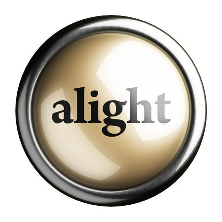 alight: Word on the button