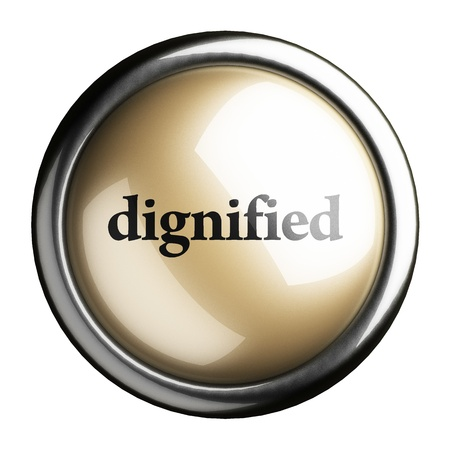 dignified: Word on the button