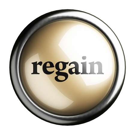 regain: Word on the button